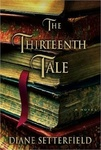 Diane Setterfield: The Thirteenth Tale
