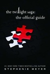 Stephenie Meyer: The Twilight Saga – The Official Guide