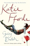 Katie Fforde: Going Dutch