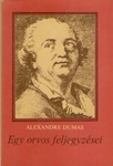 Alexandre Dumas: Egy orvos feljegyzései