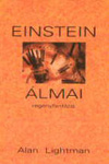 Alan Lightman: Einstein álmai