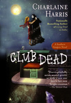 Charlaine Harris: Club Dead