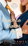Julie James: Practice Makes Perfect
