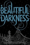Kami Garcia – Margaret Stohl: Beautiful Darkness