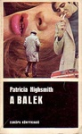 Patricia Highsmith: A balek