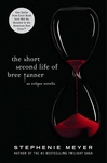 Stephenie Meyer: The Short Second Life of Bree Tanner