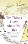 Julia Quinn: Ten Things I Love About You