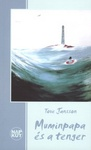 Tove Jansson: Muminpapa és a tenger