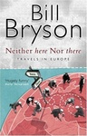 Bill Bryson: Neither Here Nor There