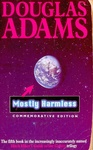 Douglas Adams: Mostly Harmless