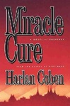 Harlan Coben: Miracle Cure