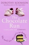 Dorothy Koomson: The Chocolate Run