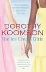 Dorothy Koomson: The Ice Cream Girls