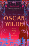 Gyles Brandreth: Oscar Wilde and the Ring of the Death