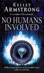 Kelley Armstrong: No Humans Involved