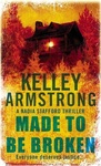 Kelley Armstrong: Made to be Broken