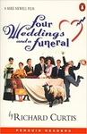 Richard Curtis: Four Weddings and a Funeral (Penguin Readers)
