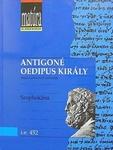 Szophoklész: Antigoné / Oidipusz király