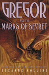 Suzanne Collins: Gregor and the Marks of Secret