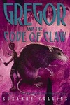 Suzanne Collins: Gregor and the Code of Claw