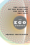 Thomas Metzinger: The Ego Tunnel