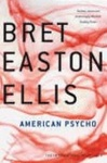 Bret Easton Ellis: American Psycho