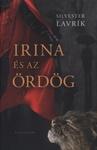 Silvester Lavrik: Irina és az ördög