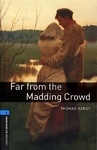 Thomas Hardy: Far from the Madding Crowd (Oxford Bookworms)