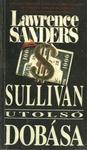 Lawrence Sanders: Sullivan utolsó dobása
