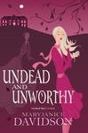 MaryJanice Davidson: Undead and Unworthy