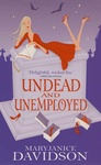 MaryJanice Davidson: Undead and Unemployed
