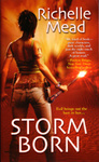 Richelle Mead: Storm Born