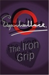 Edgar Wallace: The Iron Grip