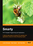Lucian Gheorghe – João Prado Maia – Hasin Hayder: Smarty – PHP Template Programming And Applications