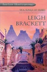 Leigh Brackett: Sea-Kings of Mars and Otherworldly Stories