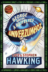 Lucy Hawking – Stephen Hawking: George kulcsa a rejtélyes univerzumhoz