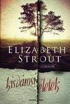Elizabeth Strout: Kisvárosi életek