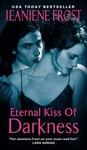 Jeaniene Frost: Eternal Kiss of Darkness