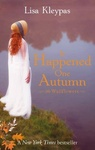 Lisa Kleypas: It Happened One Autumn