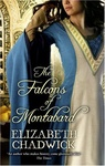 Elizabeth Chadwick: The Falcons of Montabard