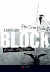 Lawrence Block: A halál völgyében
