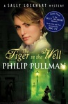 Philip Pullman: The Tiger in the Well