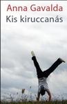 Anna Gavalda: Kis kiruccanás