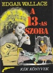 Edgar Wallace: A 13-as szoba