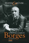 Edwin Williamson: Borges