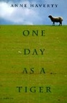Anne Haverty: One Day as a Tiger