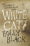 Holly Black: White Cat