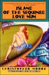 Christopher Moore: Island of the Sequined Love Nun