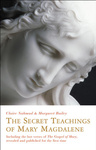 Claire Nahmad – Margaret Bailey: The Secret Teachings of Mary Magdalene – Including the Lost Verses of The Gospel of Mary