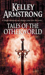 Kelley Armstrong: Tales of the Otherworld
